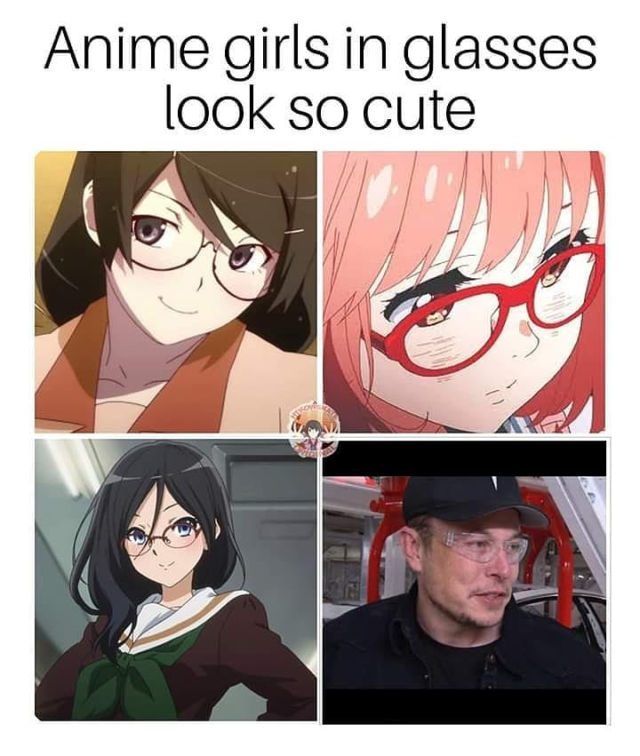 Elon Musk Meme Anime Girls In Glasses Look So Cute Meme Ahseeit