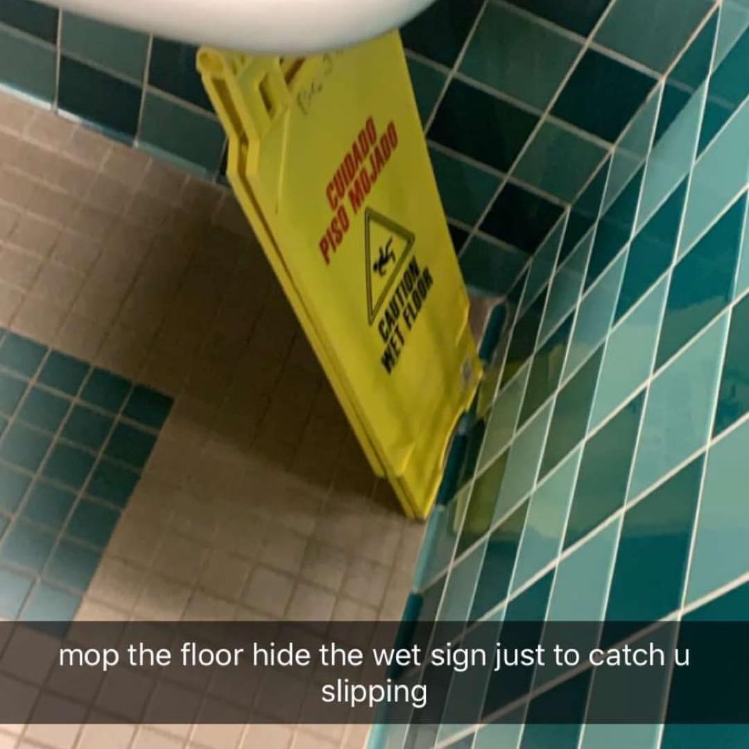floor hide the wet sign just catch meme