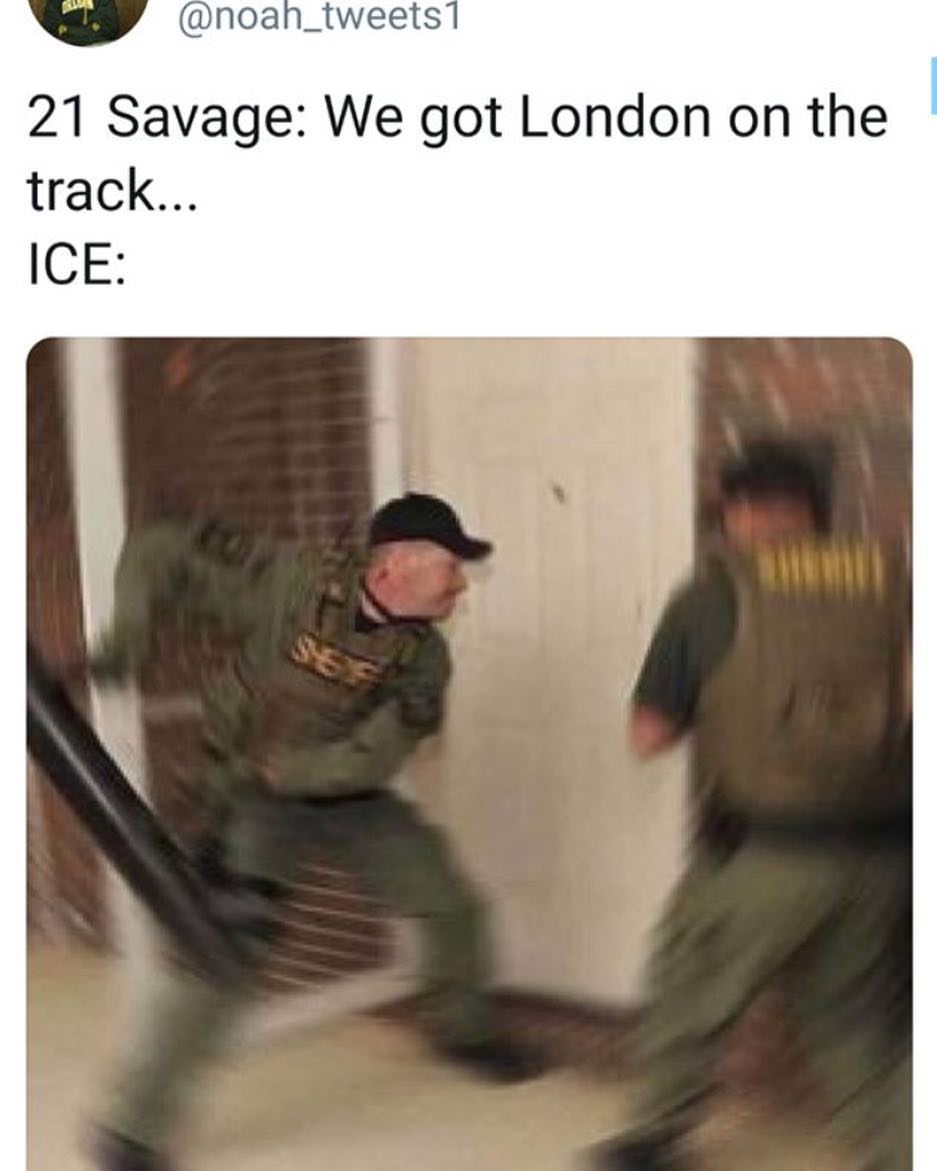 Image result for we got london on the track 21 savage meme