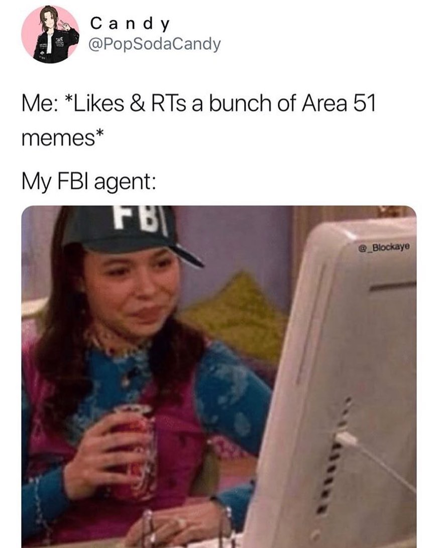 Area 51 memes vs My FBI agent meme - AhSeeit