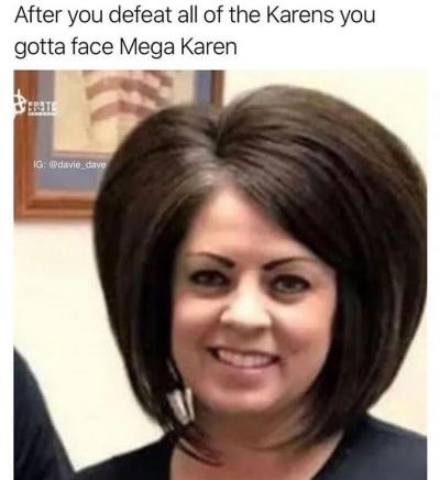25 Best Recent Memes Of Karens Ahseeit