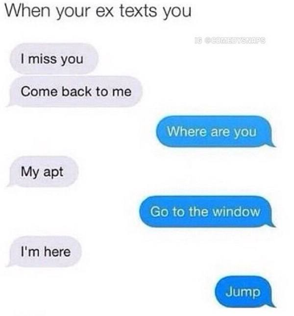 You when texts your ex This Is