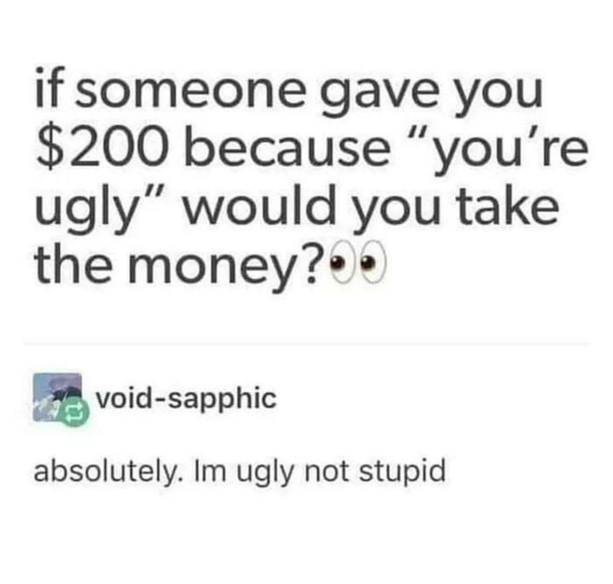 What to do if you are ugly