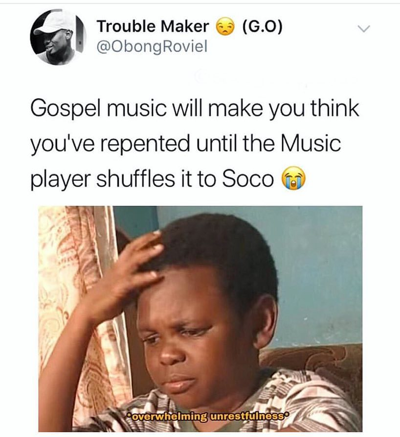 Gospel Music Will Make You Think You Ve Repented Until The Music Meme Africa Memes