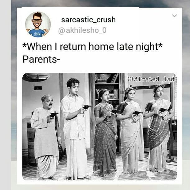 When I Return Home Late Night Parents Meme Hindi Memes