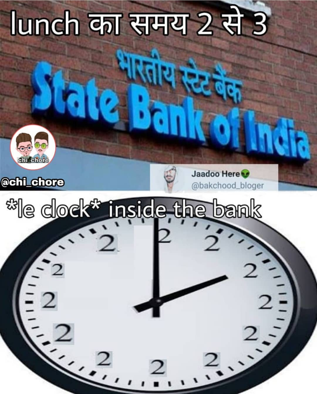 State Bank Of India Le Clock Inside The Bank Meme Hindi Memes
