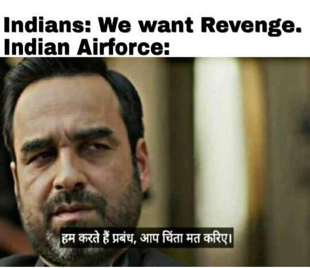 Indians We Want Revenge Indian Airforce Meme Hindi Memes