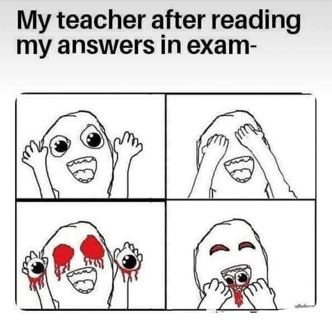My teacher after reading my answers in exam meme hindi memes