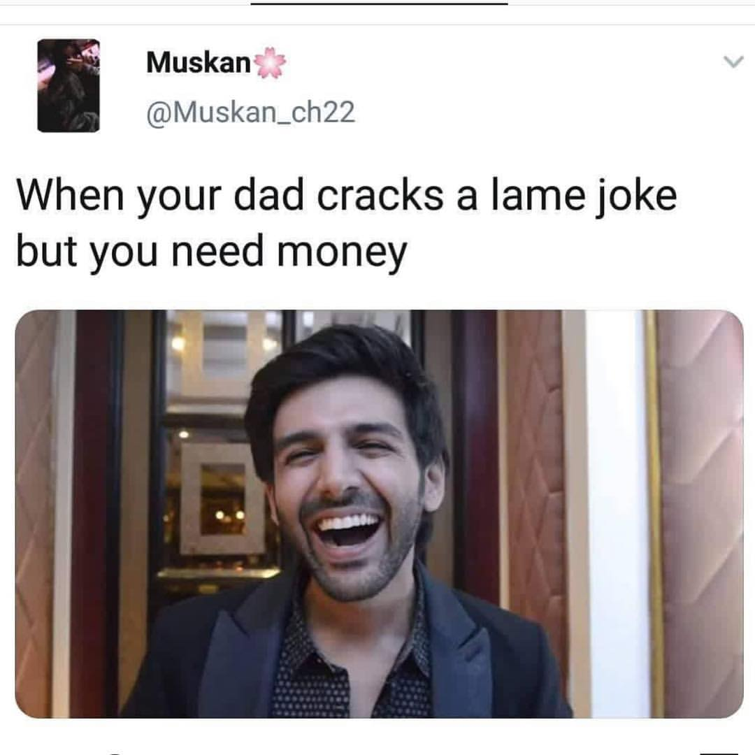 When Your Dad Cracks A Lame Joke But Your Need Money Meme Hindi Memes