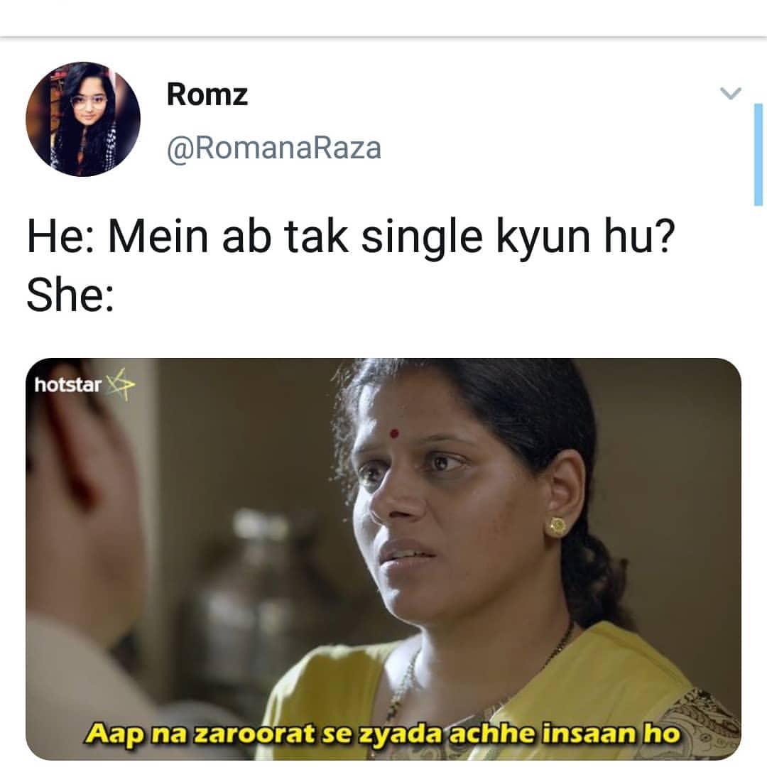 He Mein Ab Tak Single Kyun Hu Meme Hindi Memes