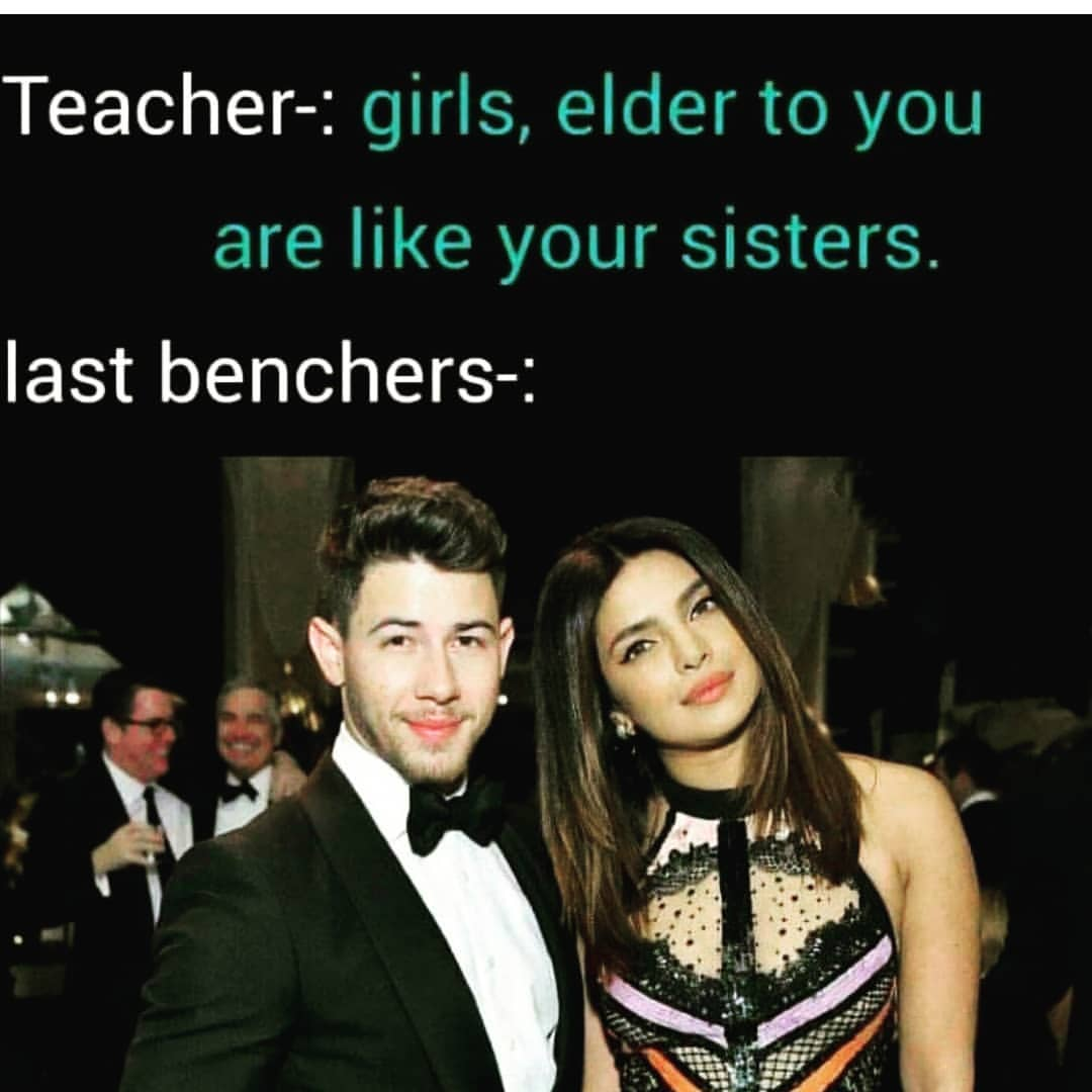 Back benchers girls elder to you are like your sisters meme