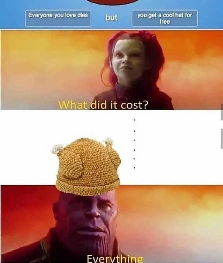 What did it cost everything meme - AhSeeit