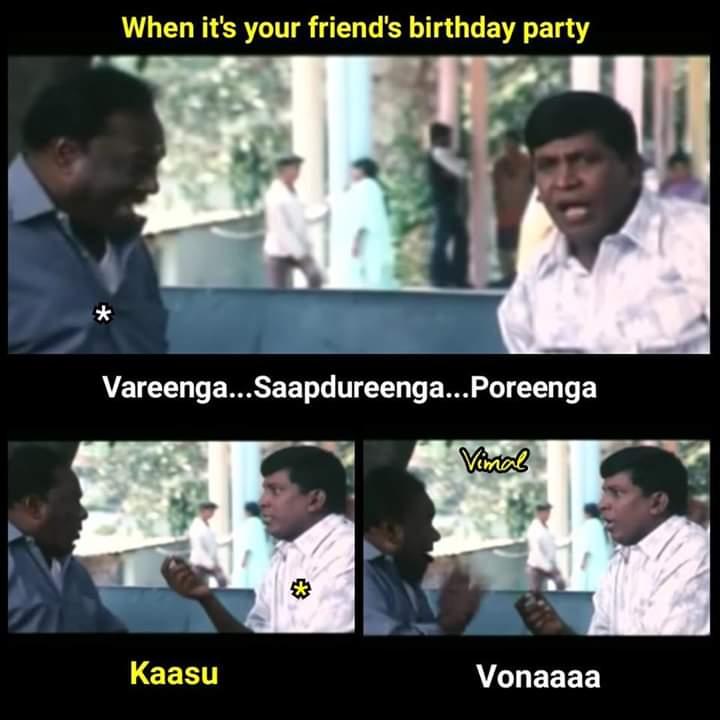 Friends Birthday Party Meme Tamil Tamil Memes