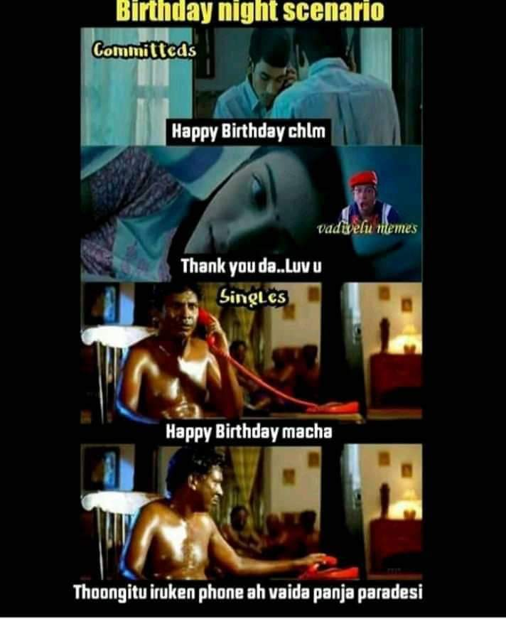 Birthday Night Wishes Committed Vs Single Tamil Memes