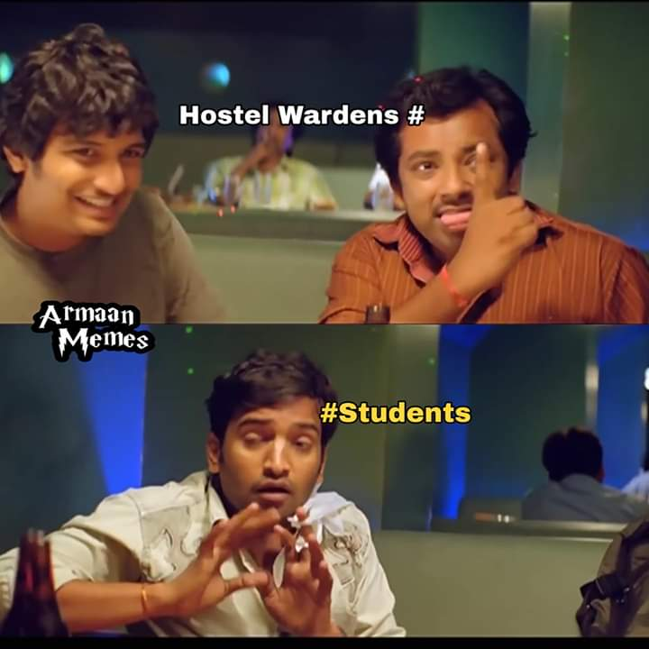 Hostel Wardens Vs Students Tamil Memes