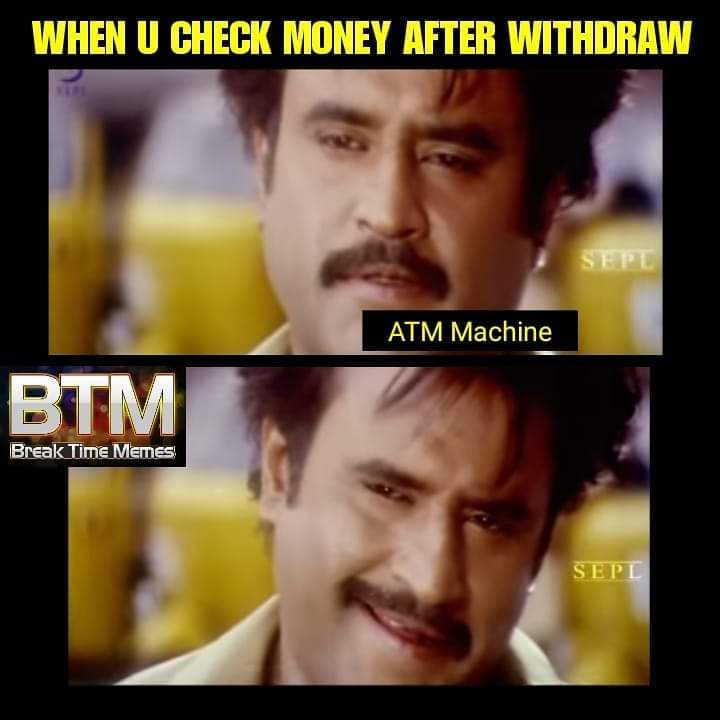 When You Check Money After Withdraw Meme Tamil Memes