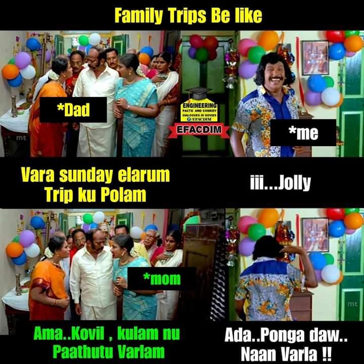 Family Trips Be Like Meme Tamil Memes