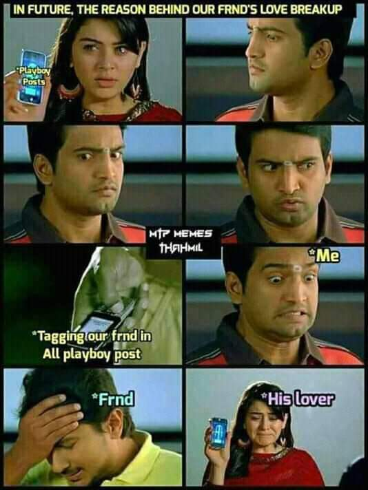 The Reason Behind Our Friends Love Break Up Meme Tamil Memes
