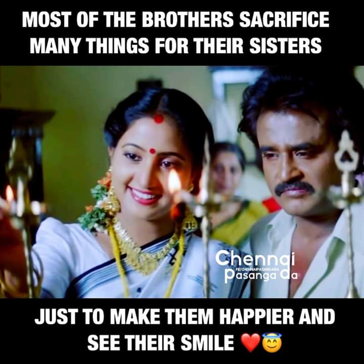 Most of the brothers sacrifice many things for their sisters