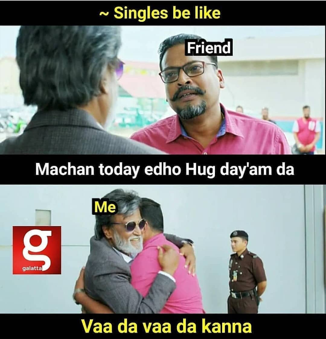 Hug Day Parithabangal Singles Be Like Meme Tamil Memes