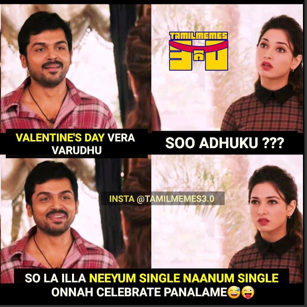 Single boys and girls plan for valentines day celebration meme tamil memes
