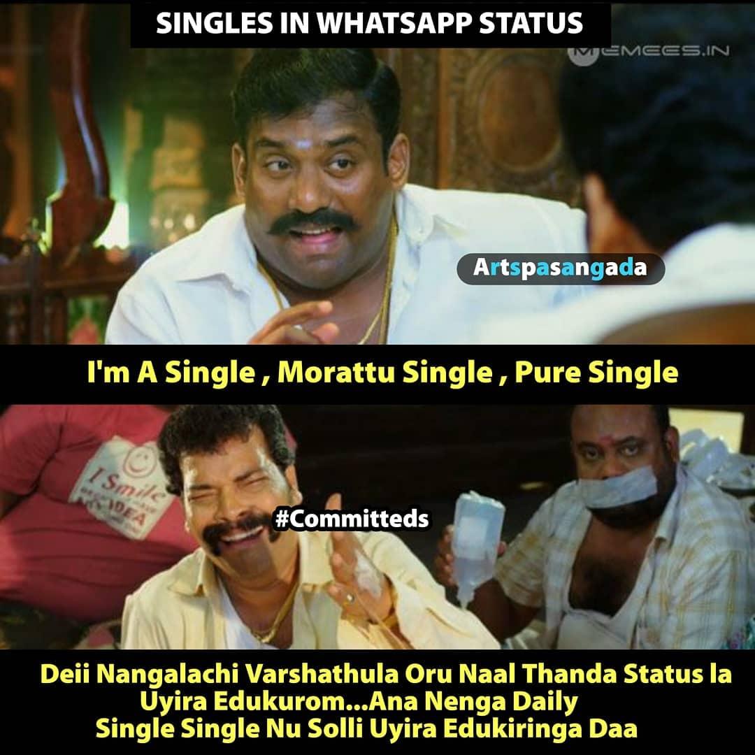 In whatsapp status singles vs committed meme tamil memes