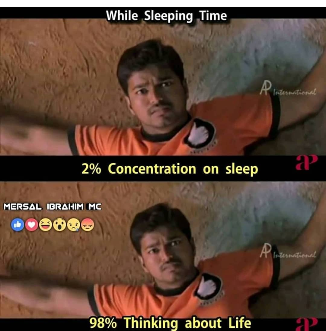 While sleeping time concentration and thinking about life meme tamil memes