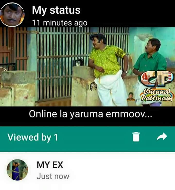 Viewed by ex lover My whatsapp status meme - Tamil Memes