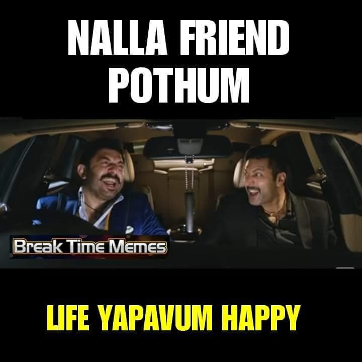 Good Friend Always Make Your Life Happly Meme Tamil Memes