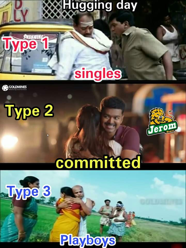 Hugging Day Scenario Singles Committed And Playboy Meme Tamil Memes