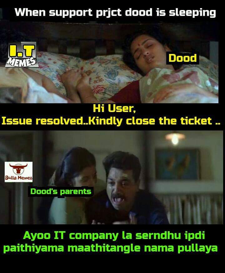 When Support Project Dood Is Sleeping Sothanaigal Meme Tamil Memes