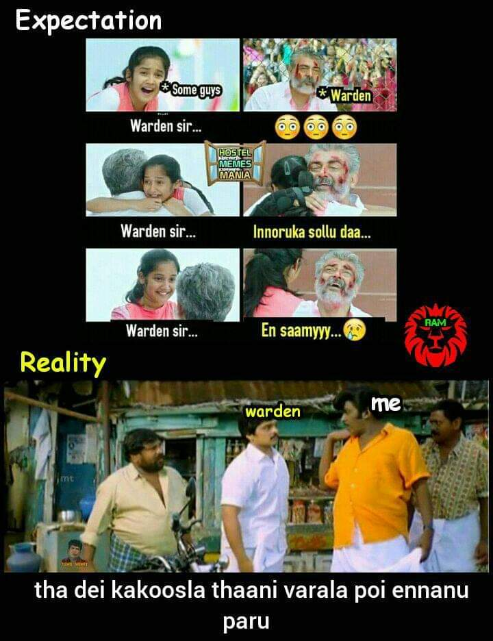 Hostel Warden Expectation Vs Reality Meme Tamil Memes