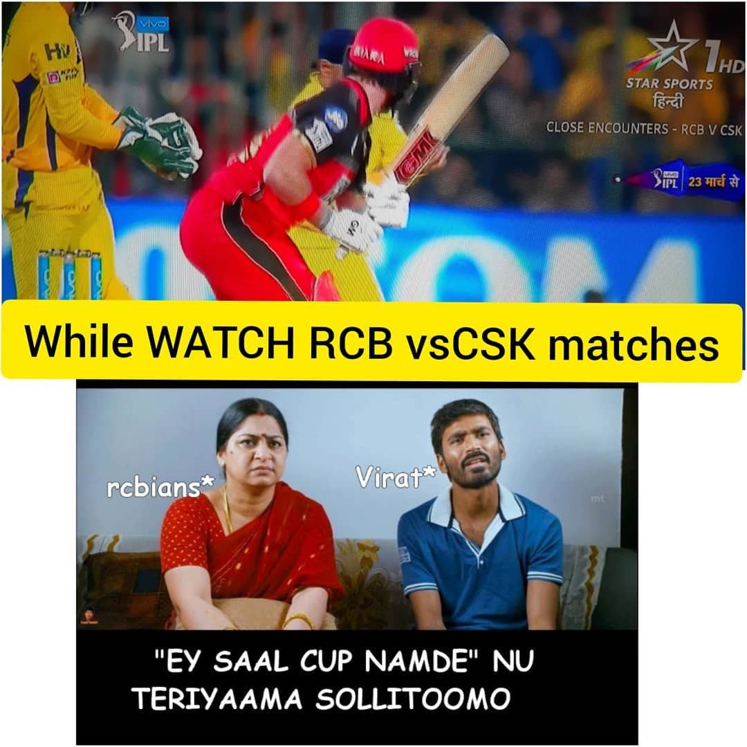 While Watching Csk Vs Rcb Matches Be Like Meme Tamil Memes