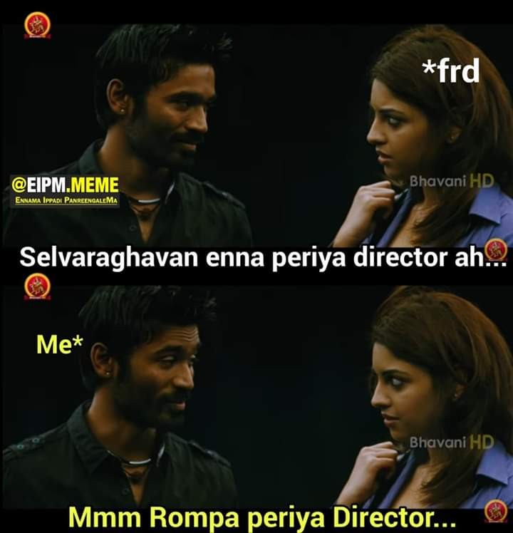 Selvaraghavan Is A Big Director Fans Reaction Meme Tamil Memes