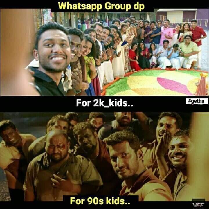 Whatsapp Group Dp For 2k Kids Vs 90s Kids Meme Tamil Memes