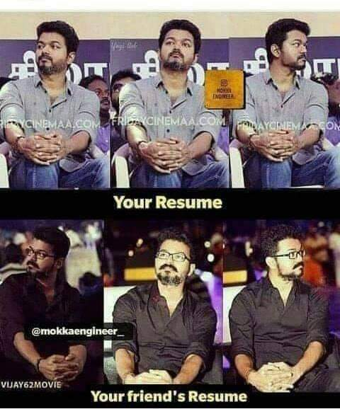 My Resume And My Friend Resume Be Like Meme Tamil Memes