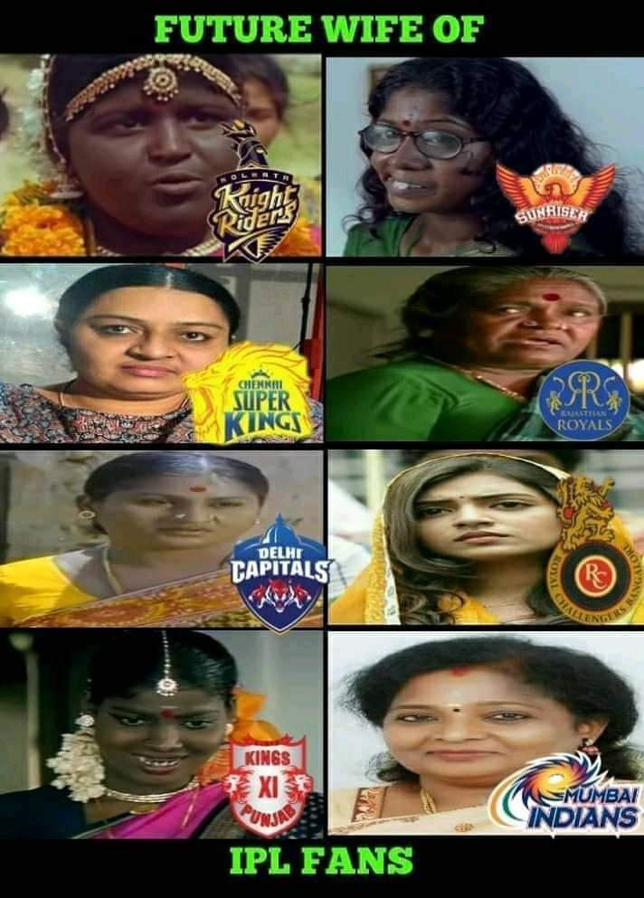 Future wife of IPL fans meme - Tamil Memes