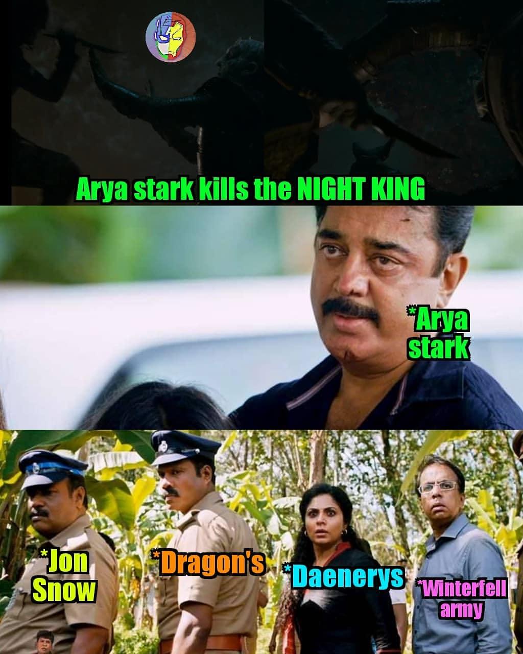 Arya Stark Kills The Night King Scene Meme Tamil Memes