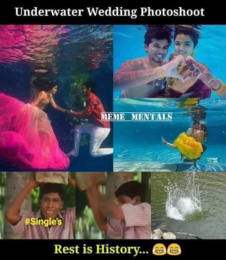 Underwater Wedding Photoshoot Single Reaction Be Like Meme Tamil Memes