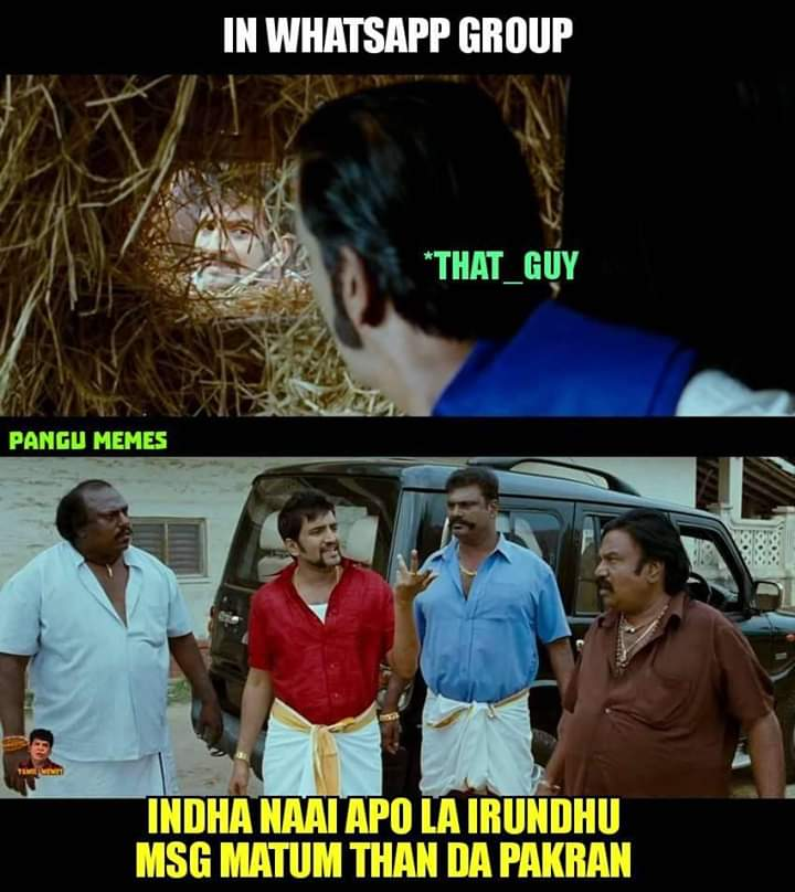 In Whatsapp Group Some Boys Be Like Meme Tamil Memes