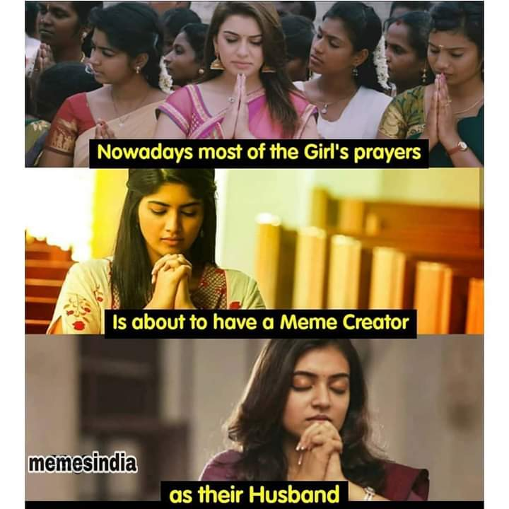 Nowadays most of the girls prayer be like meme - Tamil Memes