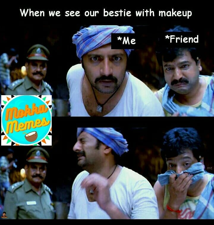 When we see our girl bestie with makeup meme - Tamil Memes