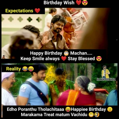 Nowadays Birthday Wishes Be Like Meme Tamil Memes