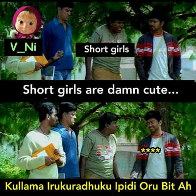 Short Girls Damn Cute Troll Meme Tamil Memes