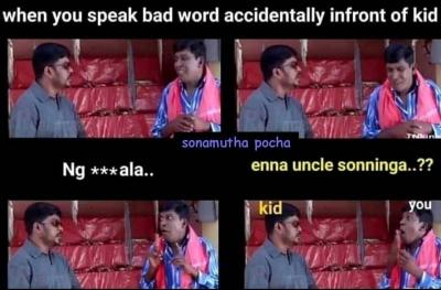 Bad words speaking friend Sothanaigal meme - Tamil Memes