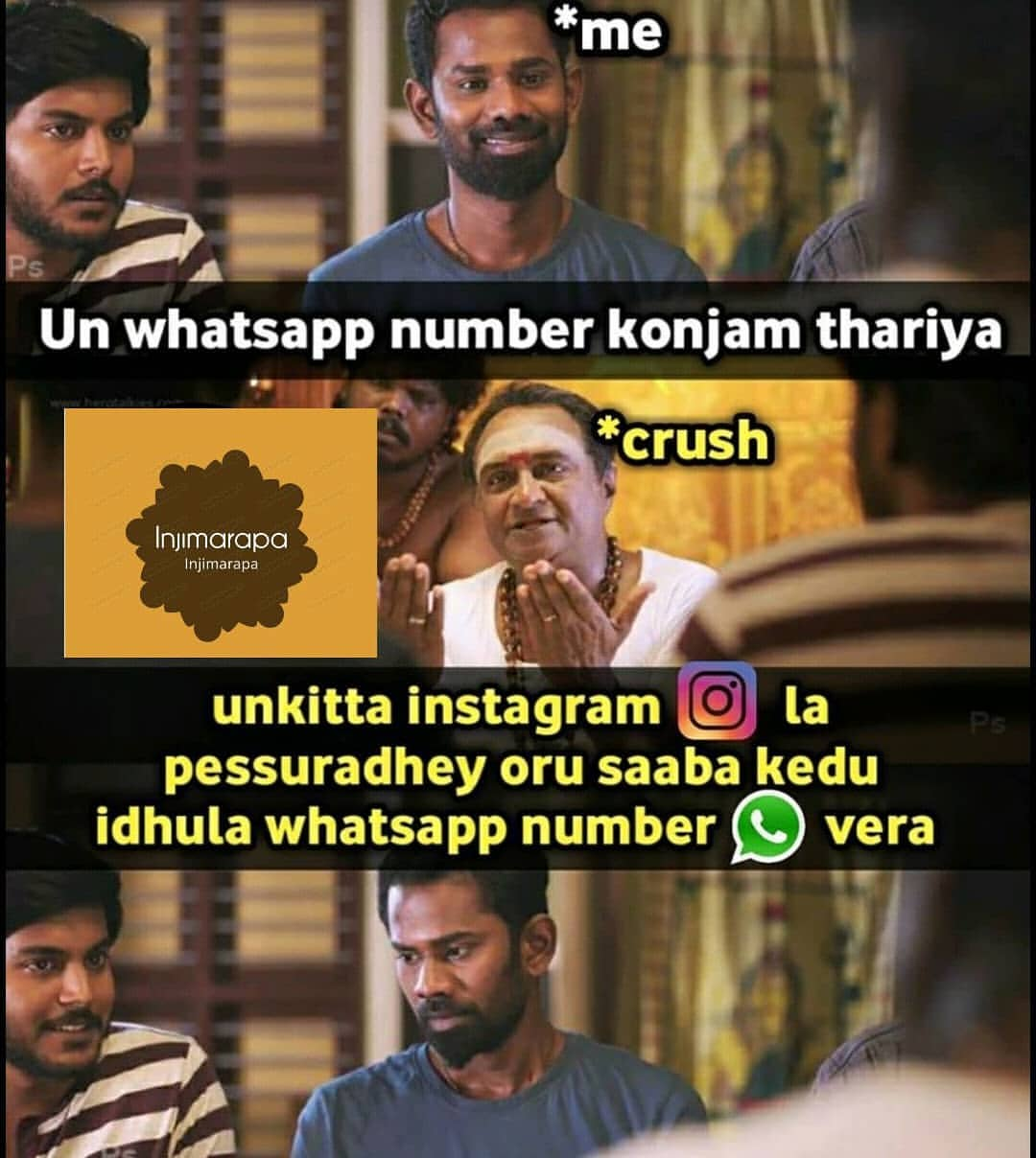 Asking girls whatsapp number on instagram be like meme - Tamil Memes