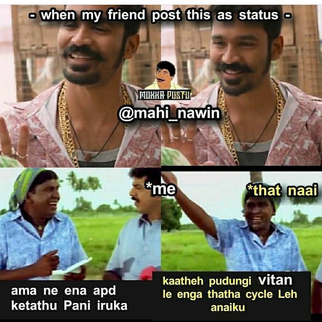 When friends post Maari dialogue as status be like meme