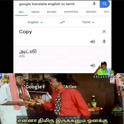 List Of Best Google Translate Tamil Memes