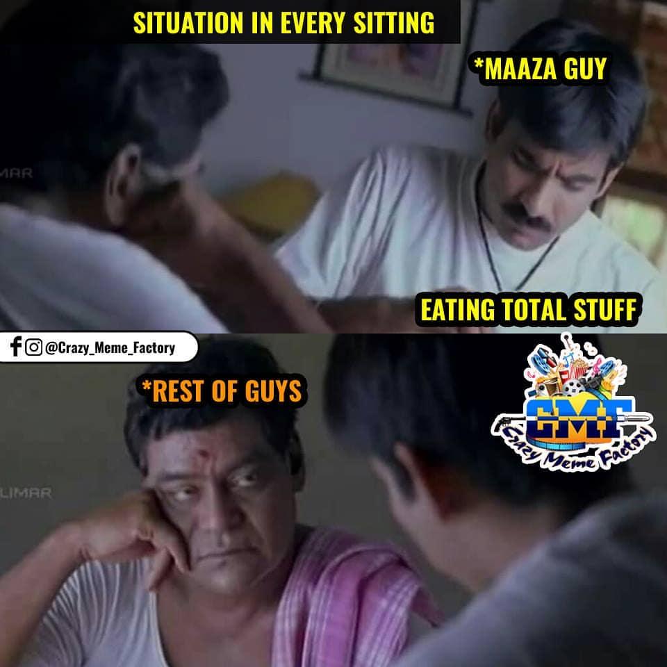 Situation In Every Sitting Maaza Guy Meme Telugu Memes