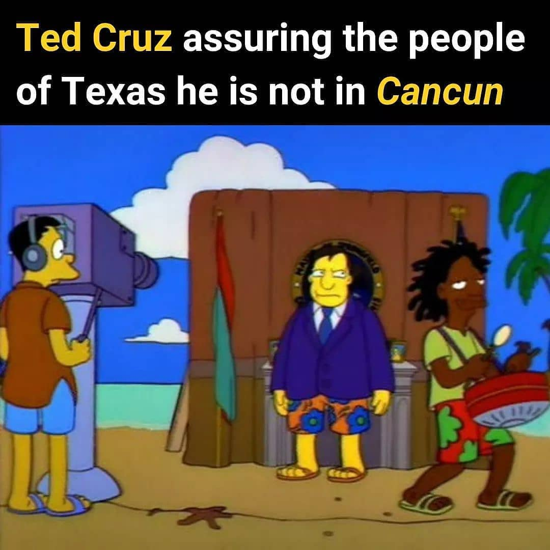 Ted Cruz Assuring The People Of Texas He Is Not In Cancun Meme United States Memes